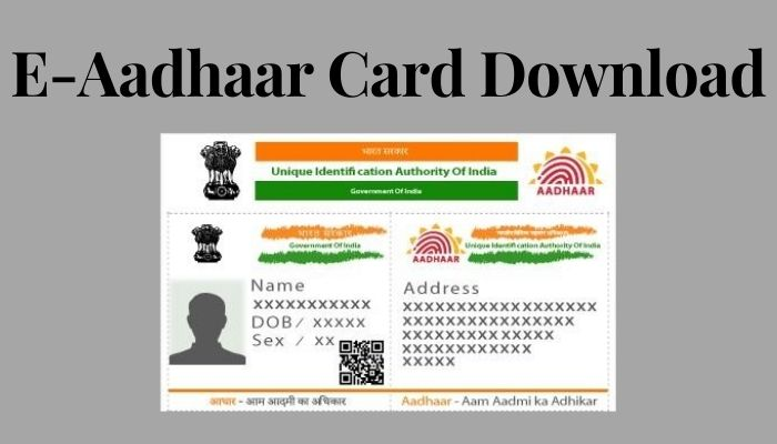 E-Aadhaar Card Download